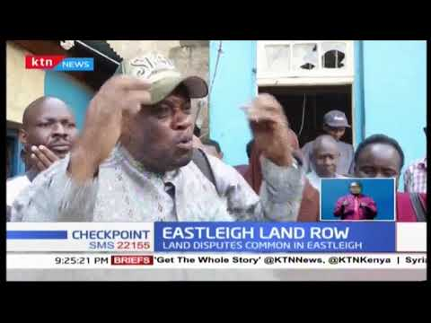 Land dispute arises in Eastleigh as residents decry the growing number of land cartels