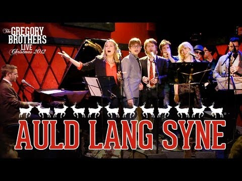 Auld Lang Syne - The Gregory Brothers Live!