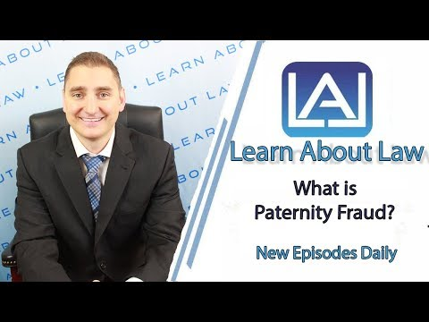 What is Paternity Fraud? | Learn About Law