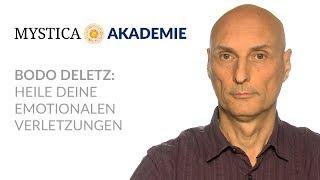 MYSTICA-AKADEMIE: Bodo Deletz - Heile Deine emotionalen Verletzungen (Teaser)