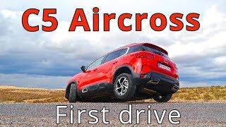 Citroen C5 Aircross, first drive