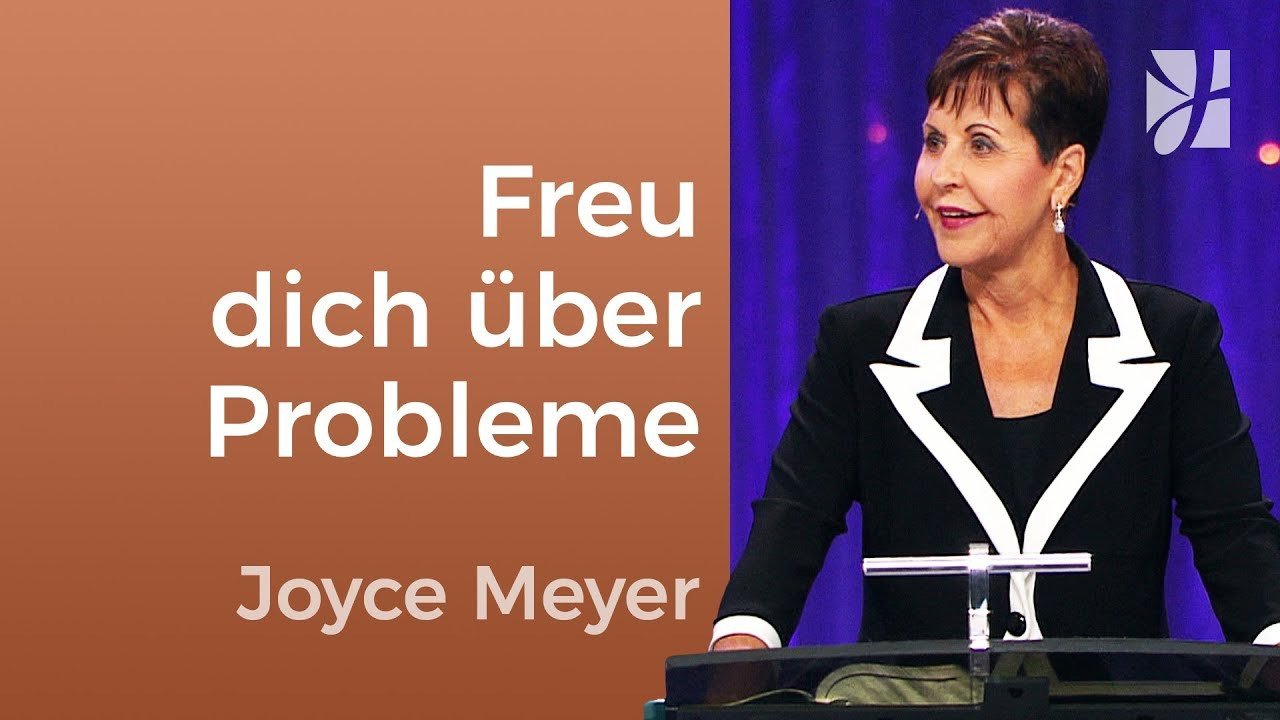 Jakobus 1: Freu dich über Schwierigkeiten – Joyce Meyer – Persönlichkeit stärken