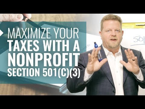 Maximize Your Tax Deductions With A Nonprofit-501 C3 (Nonprofit Tax Information Get BIG DEDUCTIONS!)
