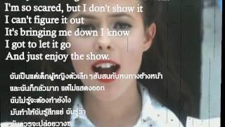 Repeat youtube video The show (เนื้อเพลง-คำแปล)