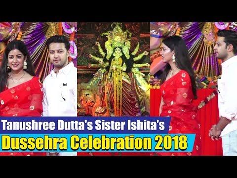 Tanushree Dutta's Sister Ishita Dutta & Vatsal Seth's Dussehra Puja 2018   Dussehra Celebration 2018