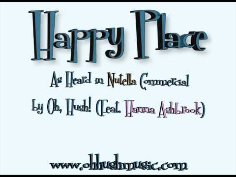 "Oh, Hush! - ""Happy Place"" Feat. Hanna Ashbrook"