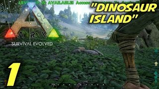 ARK: Survival Evolved Gameplay / Let