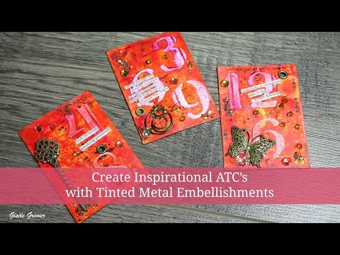 How to Create Three ATC's with Metal Embellishments in Under an Hour