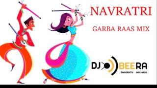 Garba Raas Non-Stop Mix | Navratri | Gujarati | Bollywood - DJ Beera