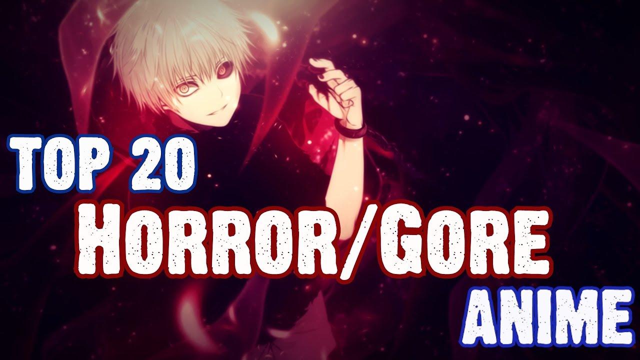 top 20 horror  gore anime