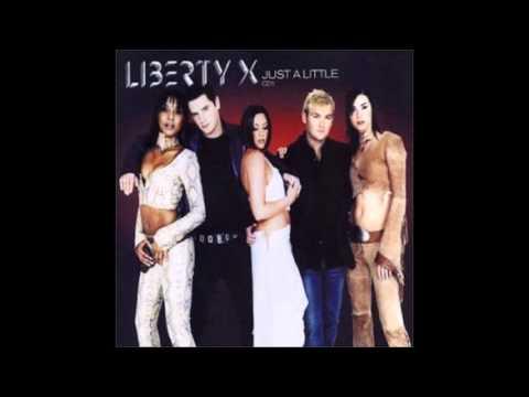 Liberty X  Just A Little