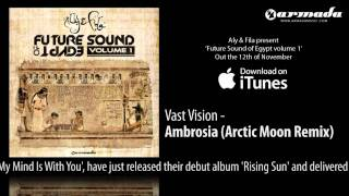 Download CD2.02 Vast Vision - Ambrosia (Arctic Moon Remix) MP3 song and Music Video