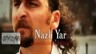 Ercan Söylemez Nazlı Yar ( klip )