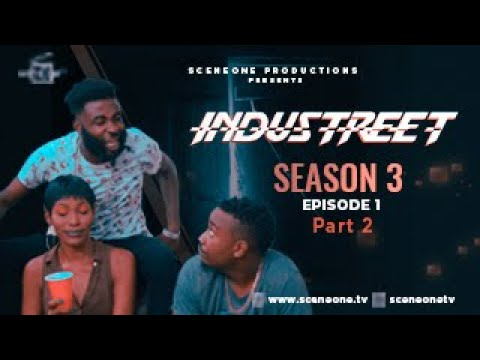 Download INDUSTREET S3EP1- ENEMY WITHIN (Part 2) | Funke Akindele, Sonorous, Martinsfeelz,