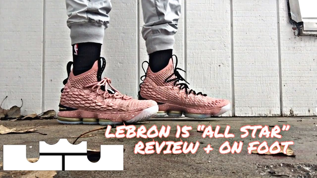 c46ebb362824 LEBRON 15 ALL STAR ON FOOT AND REVIEW! - YouTube