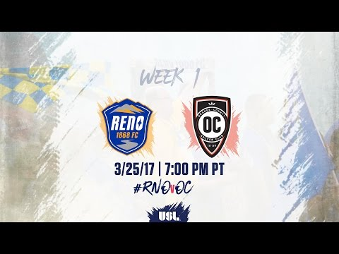 USL LIVE - Reno 1868 FC vs Orange County SC 3/25/17