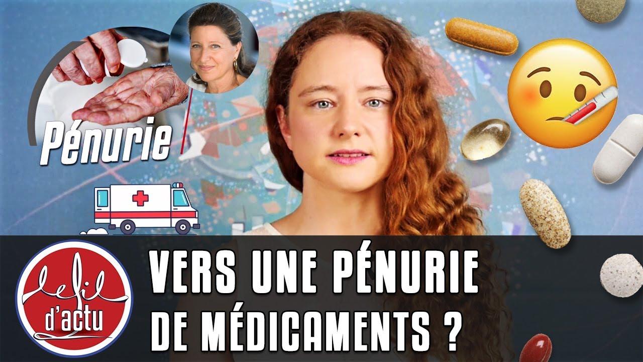 VERS UNE PÉNURIE DE MÉDICAMENTS ?