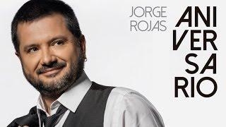 Jorge Rojas - Aniversario   Album Completo