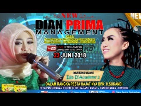 DIANA SASTRA LIVE DESA PANGURAGAN KULON  | PANGURAGAN | CIREBON | 23/6/2018 | DS OFFICIAL | SIANG