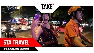 STA Travel Big Bash 2018 - Vietnam