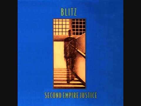 Blitz - Second Empire Justice [Full Album]