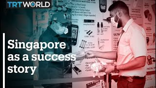 Singapore a success story in Covid-19 containment