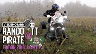 RANDO TT PIRATE 2018 - VIE DE MOTARD [4K]