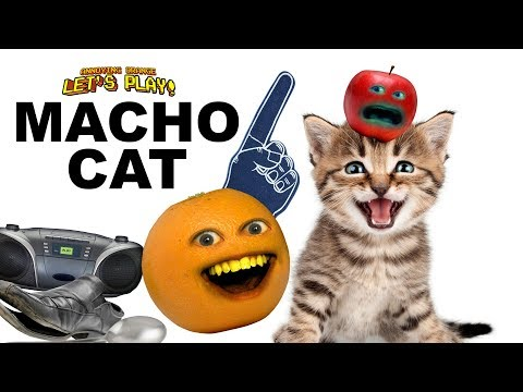 Macho Cat!😾🐱‍💻🐱😹🙀😼 [Annoying Orange]