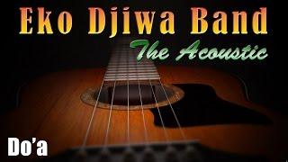 Video Do'a - Eko Djiwa Band (Akustik) download MP3, 3GP, MP4, WEBM, AVI, FLV Agustus 2018