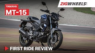Yamaha MT-15 Review | Commuter or Streetfighter? | ZigWheels.com