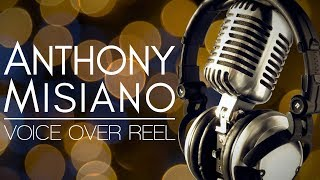 Anthony Misiano - Voice Over Reel