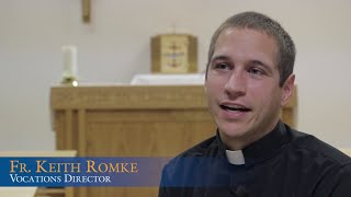 Fr. Keith Romke - Discernment Story