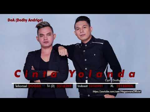 DoA (Dodhy Andrigo) - Cinta Yolanda (Official Audio Video)