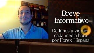Breve Informativo - Noticias Forex del 1 de Marzo 2018