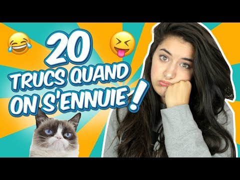 20 TRUCS À FAIRE QUAND ON S'ENNUIE - Megan Vlt