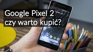 Google Pixel 2: Czy warto kupić? Test niepozornego flagowca z rewelacyjnym aparatem