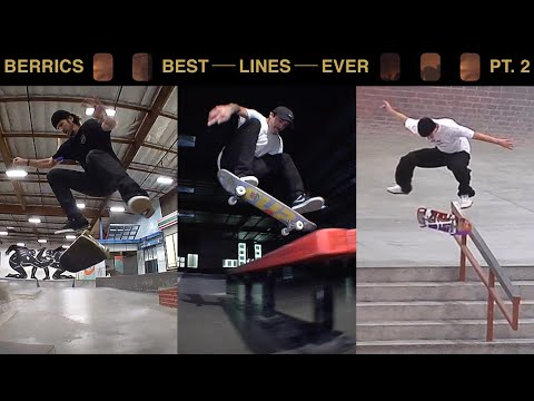 The Best Lines Ever Done At The Berrics | Pt. 2
