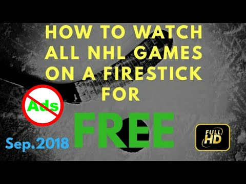 Watch Free Live NHL Ice Hockey On Amazon FireStick - Ad Free 100% HD Links 2018