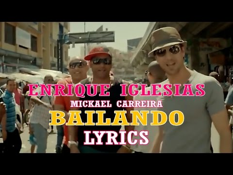 Enrique Iglesias - Bailando Ft. Mickael Carreira ★ (Official Lyric Video) HD