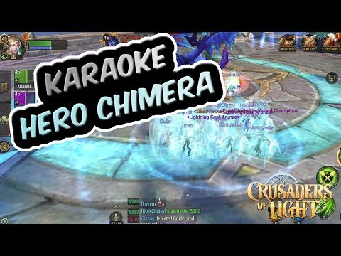 Karaoke Hero Chimera | Featuring BrOb