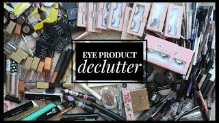 HUGE EYE PRODUCT DECLUTTER | More than 50% ... what made the cut??