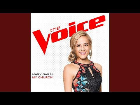 My Church (The Voice Performance)