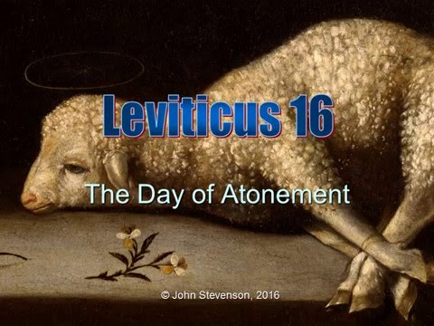 Leviticus 16.  The Day of Atonement