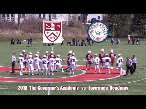 2018 Governors Academy Lacrosse vs Lawrence Academy Highlights