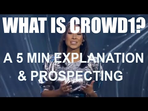 WHAT IS CROWD1? 5 MINUTES EXPLANATION & PROSPECTING