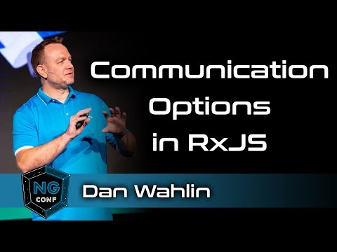 Mastering the Subject: Communication Options in RxJS | Dan Wahlin thumbnail