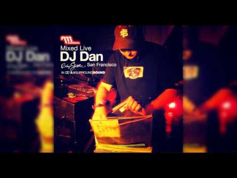 DJ Dan ‎– Mixed Live: Ruby Skye, San Francisco