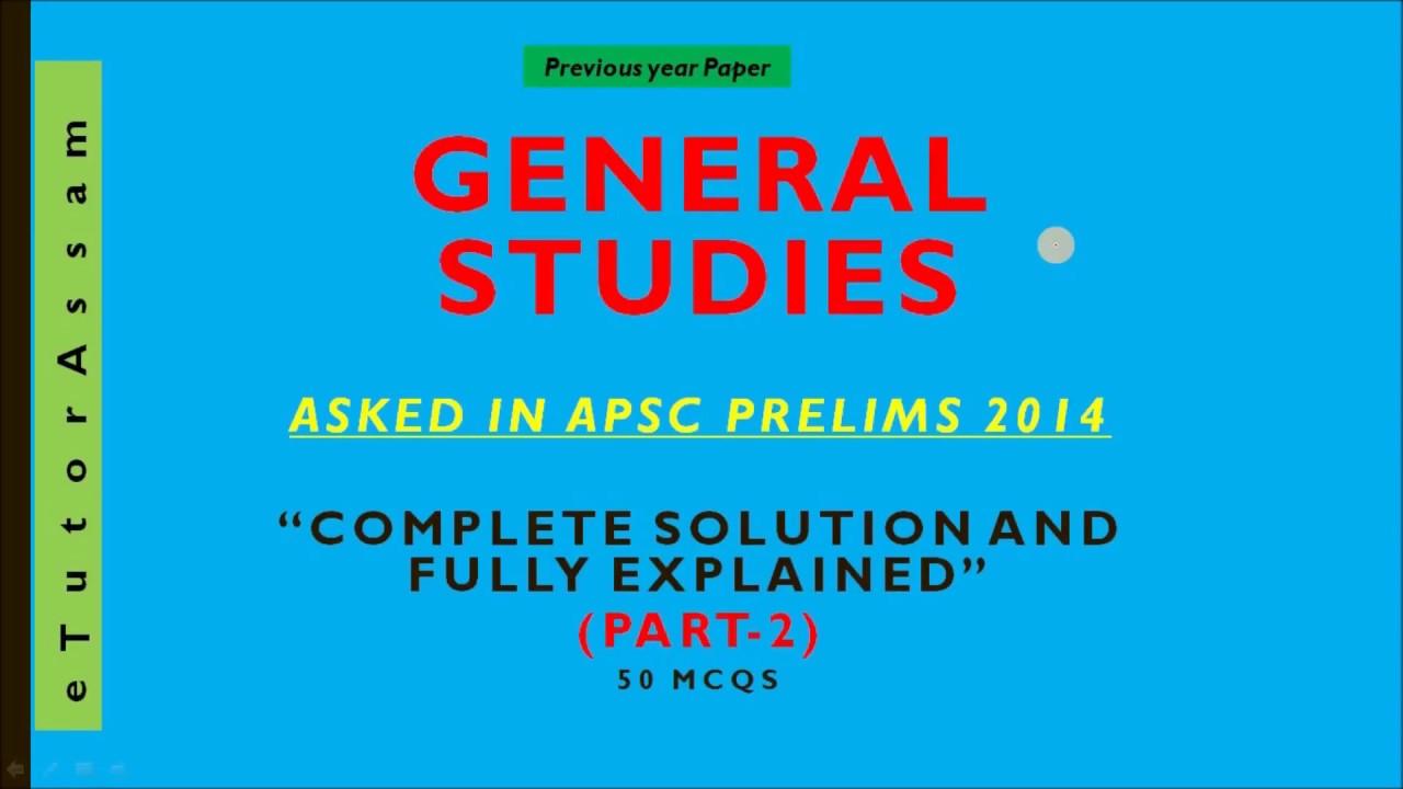 apsc general studies 2014 prelims paper part 2 youtube rh youtube com District Court Preliminary Exam MPSC Preliminary Exam Date 2013