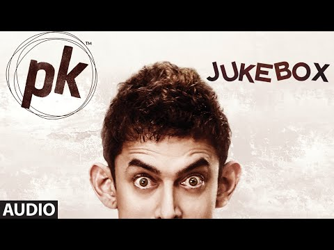 Official: 'pk' Full Songs Jukebox  Tharki Chokro, Nanga Punga Dost