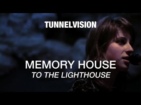 Memoryhouse  To The Lighthouse  Tunnelvision